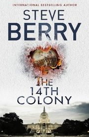 The 14th Colony, Berry Steve